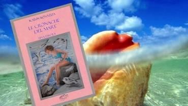 """Karin Bonazza e le sue """"Cronache del mare"""""""