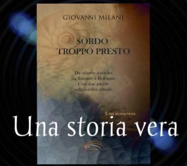 Giovanni Milani – La sordità: una disabiltà invisibile